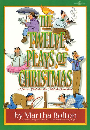 the-twelve-plays-of-christmas-a-dozen-sketches-for-yuletide-occasions