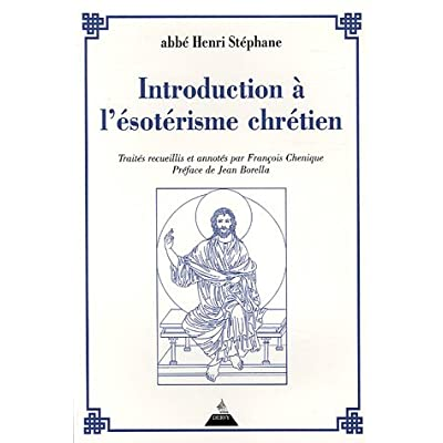 Introduction à l'ésotérisme chrétien