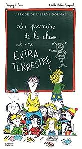 """Afficher """"La première de la classe est une extraterrestre"""""""