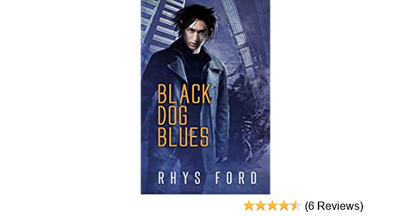 Black Dog Blues (The Kai Gracen Series Book 1)