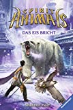 Spirit Animals 4: Das Eis bricht