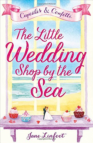The Little Wedding Shop by the Sea by Jane Linfoot (2016-07-14)