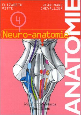 Anatomie, tome 4 : Neuro-atonomie