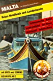 Malta. Reise- Handbuch und Landeskunde -