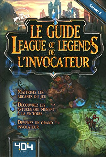 Le guide de l'Invocateur League of Legends par Yooji Kerloc'h