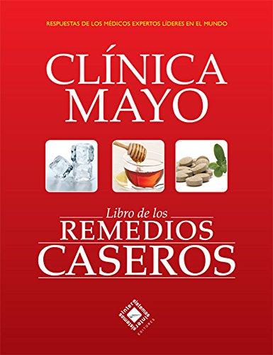 Libro de los Remedios Caseros de la Clínica Mayo por Clínica Mayo