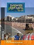 Sports Safaris - Biarritz - France [OV]