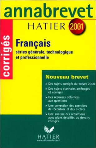 Annabrevet 2001 : Français (sujets corrigés)
