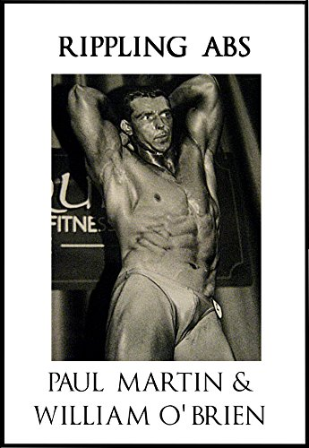 Rippling Abs: Fired Up Body Series - Vol 7: Fired Up Body (English Edition) por Paul Martin