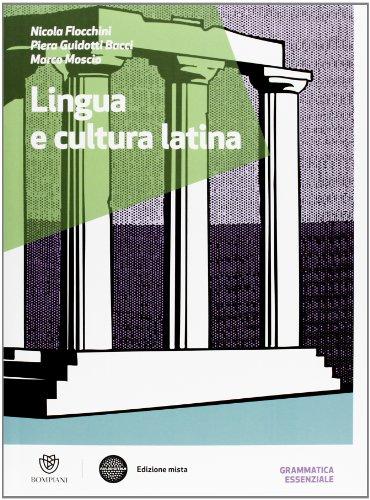 Lingua e cultura latina. Con Grammatica. Per le Scuole superiori. Con espansione online: 1