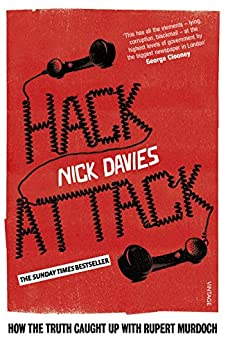 Hack Attack: How the truth caught up with Rupert Murdoch par [Davies, Nick]