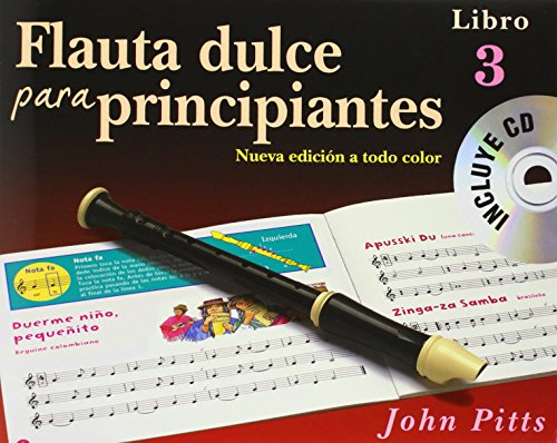 Flauta Dulce Para Principiantes Libro 3 (Recorder from the Beginning) Book/CD - Spanish +CD