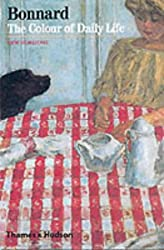 Bonnard: The Colour of Daily Life (New Horizons)