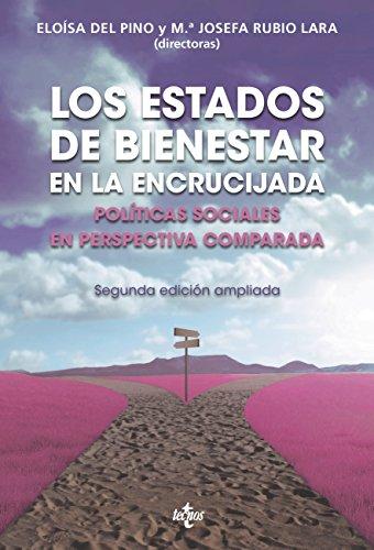 Los Estados de Bienestar en la encrucijada (Ciencia Política - Semilla Y Surco - Serie De Ciencia Política)