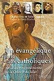Un évangélique parle aux catholiques : Sur la doctrine paulinienne de la grâce et du salut (Spiritualité) (French Edition)