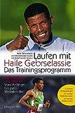 Laufen mit Haile Gebrselassie - Das Trainingsprogramm