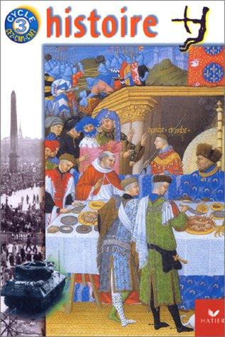 Histoire, avec atlas, pour la classe de CE2 - CM1 - CM2 par Sophie Le Cannellec