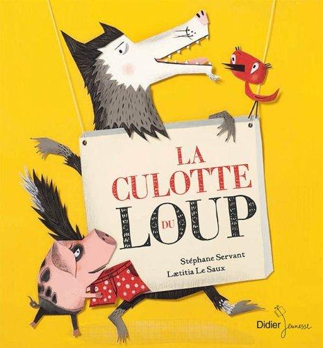 La culotte du loup by Stéphane Servant (2011-02-23)