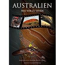 Australien, wie wir es sehen