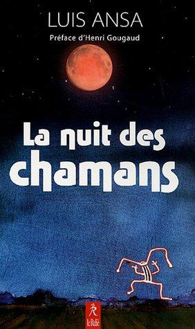 La nuit des chamans par Luis Ansa