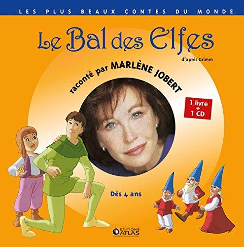Le Bal des elfes par Marlène Jobert