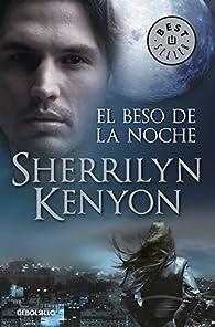 El beso de la noche par Sherrilyn Kenyon