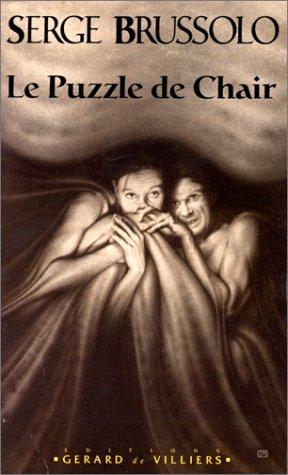Le Puzzle de Chair par Serge Brussolo