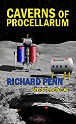 Caverns of Procellarum (Steps to Space Book 2)