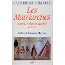 Les Matriarches : Sarah, Rebecca, Rachel et Léa