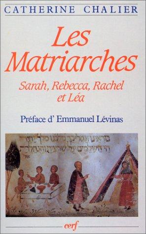 Les Matriarches : Sarah, Rebecca, Rachel et Léa par Catherine Chalier