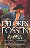 Branded as Trouble: A Western Romance Novel (Wrangler