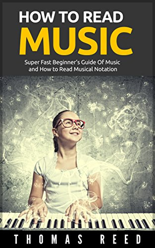 Music-How-To-Read-Music-Super-Fast-Beginners-Guide-Of-Music-and-How-to-Read-Musical-Notation