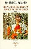 Telecharger Livres Jeunes femmes rouges toujours plus belles (PDF,EPUB,MOBI) gratuits en Francaise