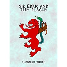 Sir Edric and the Plague (Hero of Hornska Book 3)