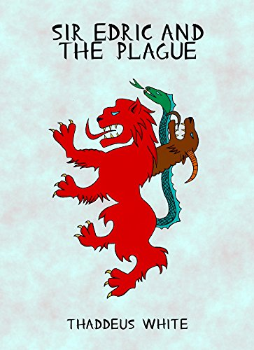 Sir Edric and the Plague
