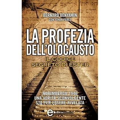 La Profezia Dell'olocausto. Il Codice Segreto Di Ester (Enewton Saggistica)