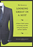 The Secrets to Looking Great in a Suit