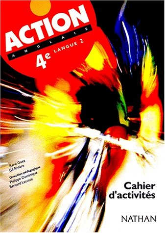 Action, Anglais 4e LV2, travaux pratiques