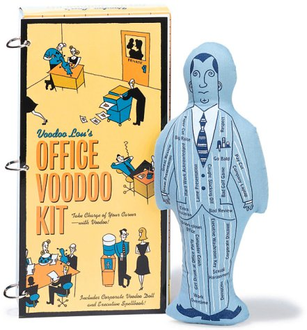 Voodoo Lou's Office Voodoo Kit: Take Charge Voodoo Doll And Executive Spellbook! (Miniature Editions)