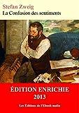 La Confusion des sentiments (La Caverne des introuvables) - Format Kindle - 9782367882734 - 2,99 €