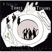 A Taste of Three Mo' Tenors: Live in Chicago by Three Mo' Tenors