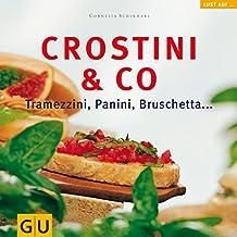 Crostini & Co. Tramezzini, Panini, Bruschetta (GU Altproduktion)
