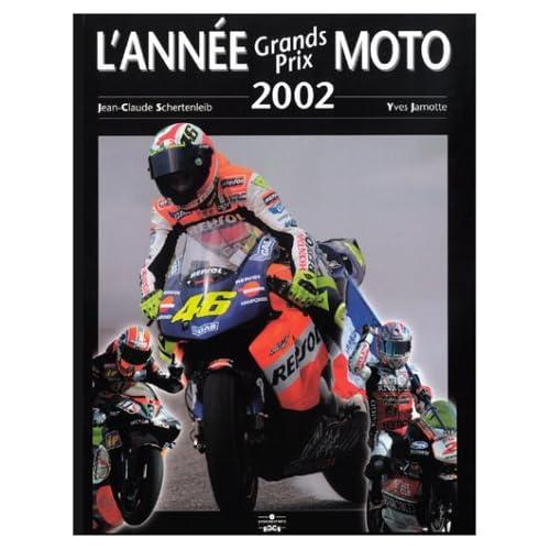 L'Année Grands Prix Moto 2002-2003