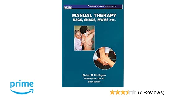 manual therapy nags snags mwms etc amazon co uk brian r rh amazon co uk manual therapy nags snags mwms etc. 5th edition manual therapy nags snags mwms etc. 5th edition