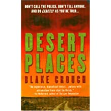 Desert Places: A Novel of Terror by Blake Crouch (2004-12-28)