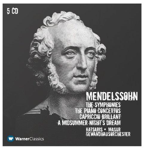 Mendelssohn : Symphonies Nos 1 - 5, Piano Concertos Nos 1, 2 & A Midsummer Night's Dream