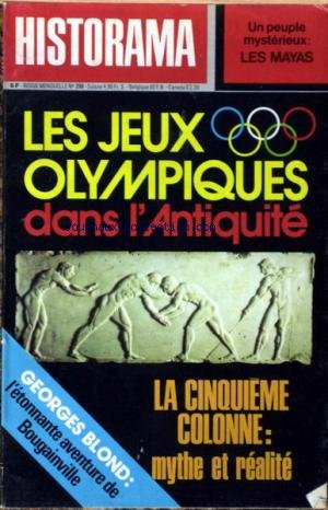 HISTORAMA [No 298] du 01/09/1976 - UN PEUPLE MYSTERIEUX - LES MAYAS - LES JEUX OLYMPIQUES DANS L'ANTIQUITE - LA 5EME COLONNE - MYTHE ET REALITE - G. BLOND - L'ETONNANTE AVENTURE DE BOUGAINVILLE. par Collectif