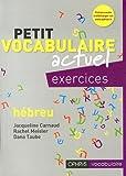 Petit Vocabulaire Actuel Excercices Hebreu
