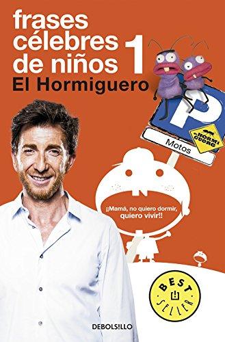 Frases célebres de niños (BEST SELLER) por Pablo Motos