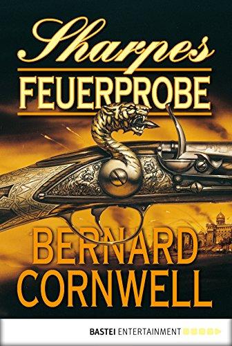 Sharpes Feuerprobe (Sharpe-Serie) (German Edition)